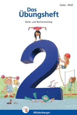 Das Übungsheft Mathematik 2: Denk- und Rechentraining, Klasse 2 - 1