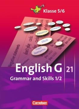 English G 21 - Ausgaben A, B und D: Band 1/2: 5./6. Schuljahr - Grammar and Skills - 1