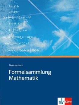 Formelsammlung Mathematik: Gymnasium - 1