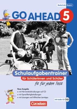 Go Ahead - Ausgabe für die sechsstufige Realschule in Bayern: 5. Jahrgangsstufe - Schulaufgabentrainer: Mit CDs und Lösungsheft - 1