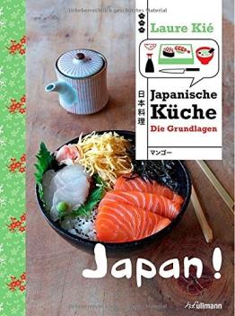 Japan! Japanische Küche: Die Grundlagen - 1