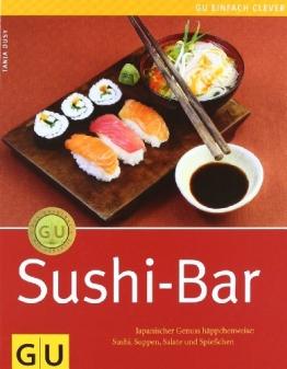 Sushi-Bar: Japanischer Genuss häppchenweise: Sushi, Suppen, Salate und Spießchen - 1