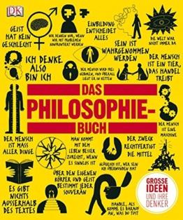 Das Philosophie-Buch: Große Ideen und ihre Denker -