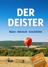 Der Deister: Natur - Mensch - Geschichte -