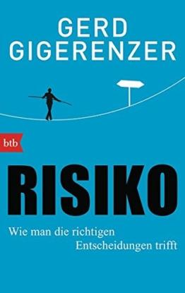 Risiko: Wie man die richtigen Entscheidungen trifft -