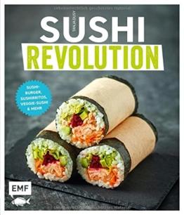 Sushi Revolution: Sushi-Burger, Sushirritos, Veggie-Sushi & mehr -