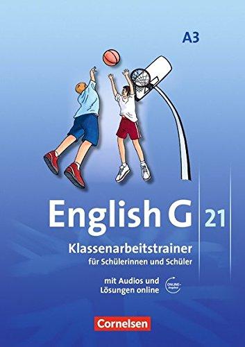 English G 21 – Ausgabe A: Band 3: 7. Schuljahr – Klassenarbeitstrainer mit Lösungen und CD -
