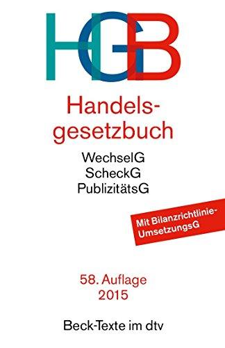 Handelsgesetzbuch HGB: mit Seehandelsrecht, mit Wechselgesetz und Scheckgesetz und Publizitätsgesetz - 1