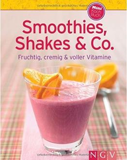 Smoothies, Shakes & Co. (Minikochbuch): Fruchtig, cremig und voller Vitamine (Minikochbuch Relaunch) - 1
