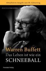 Warren Buffett - Das Leben ist wie ein Schneeball - 1