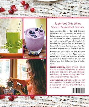 Das Buch der Superfood Smoothies: 100 Rezepte für leckere Powerdrinks - 8