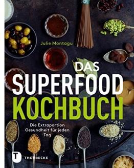 Das Superfood-Kochbuch: Die Extraportion Gesundheit für jeden Tag - 1