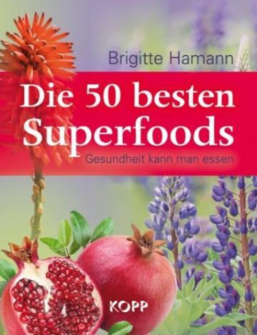 Die 50 besten Superfoods: Gesundheit kann man essen - 1