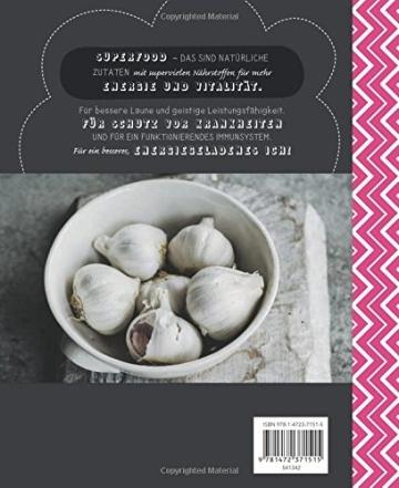 Die Superfood-Küche: Der einfachste Weg zu Vitalität und Wohlbefinden - 2