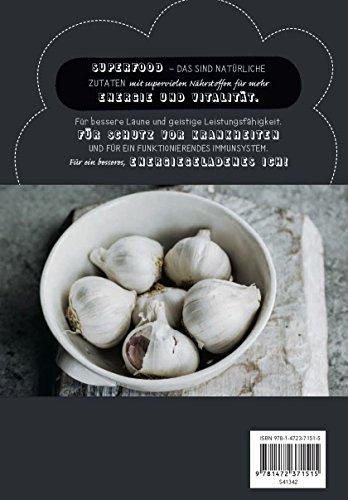 Die Superfood-Küche: Der einfachste Weg zu Vitalität und Wohlbefinden - 3