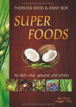 Super foods: Iss dich vital, gesund und schön - 1