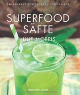 Superfood Säfte: 100 Rezepte für leckere Powersäfte - 1