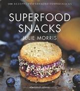 Superfood Snacks: 100 Rezepte für leckere Powersnacks (gesunde Snacks) - 1