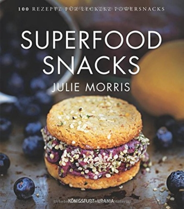 Superfood Snacks: 100 Rezepte für leckere Powersnacks (gesunde Snacks) - 1