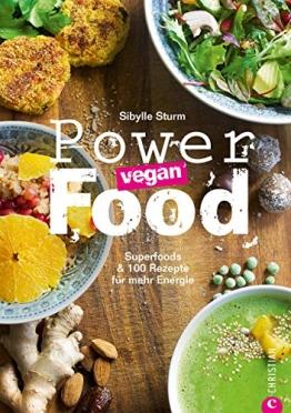 Superfoods & 100 Rezepte für mehr Energie: Vegane Superfoods vom veganen Smoothie bis zum Eintopf in einem Kochbuch. Gesunde, vegane Ernährung ohne Mangel mit Powerfood - vegan! - 1
