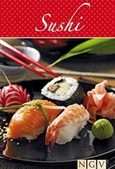 Sushi: Die beliebtesten Sushirezepte in einem Kochbuch - 1