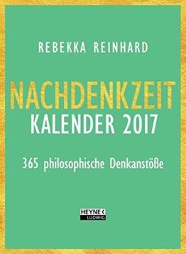 Nachdenkzeit 2017: 365 philosophische Denkanstöße -