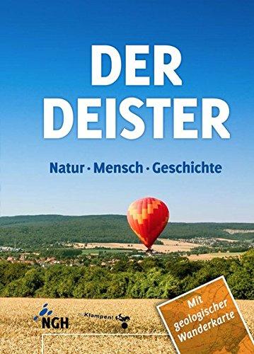 Der Deister: Natur – Mensch – Geschichte -