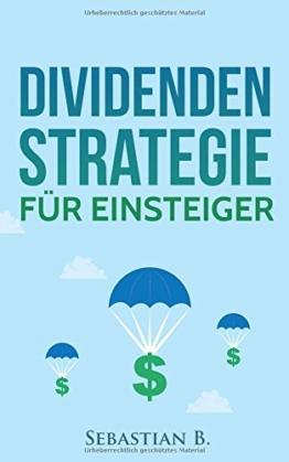 Dividendenstrategie für Einsteiger: Geld verdienen durch Dividenden -