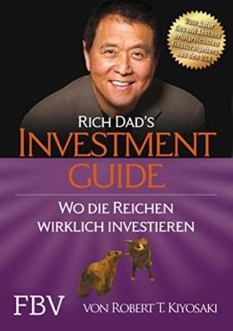 Rich Dad's Investmentguide: Wo und wie die Reichen wirklich investieren -