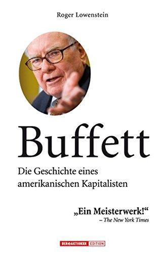 Buffett: Die Geschichte eines amerikanischen Kapitalisten -