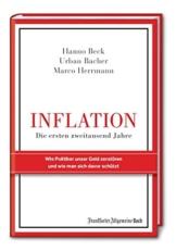 Inflation - Die ersten zweitausend Jahre: Wie Politiker unser Geld zerstören und wie man sich davor schützt -