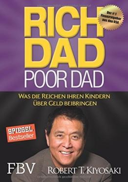Rich Dad Poor Dad: Was die Reichen ihren Kindern über Geld beibringen -