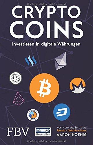 Cryptocoins: Investieren in digitale Währungen - 1