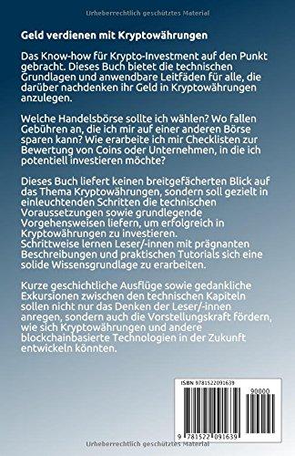 Geld verdienen mit Kryptowährungen: Grundlagen und praktische Leitfäden zum Investieren in Bitcoin und Co. - 2