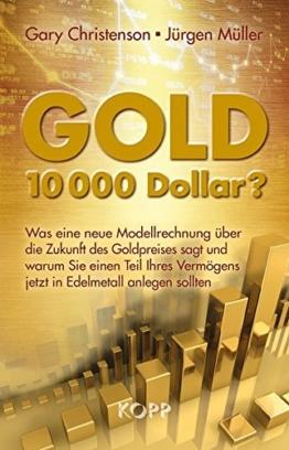Gold: 10.000 Dollar? - 1