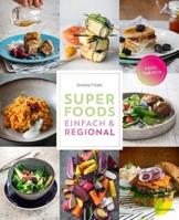 Superfoods einfach & regional - 1
