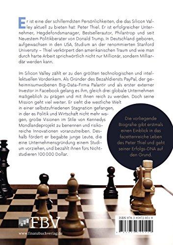 Peter Thiel: Facebook, PayPal, Palantir – Wie Peter Thiel die Welt revolutioniert – Die Biografie - 3