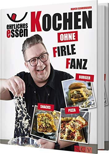 Ehrliches Essen: Kochen ohne Firlefanz - 1