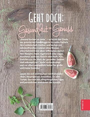 Gesund kochen ist Liebe: Über 80 ausgewogene und natürliche Rezepte - 2