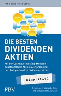 Die besten Dividenden-Aktien simplified: Mit der Cashflow-Investing-Methode substanzstarke Aktien auswählen und nachhaltig attraktive Dividenden sichern - 1