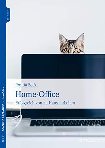 Home-Office: Erfolgreich von zu Hause arbeiten -