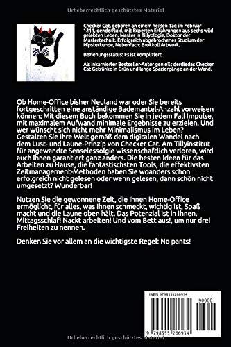 No pants! Der Home-Office-Ratgeber für Individualisten: 101 NOWay Tipps. Von der Katze Ihres Misstrauens: Checker Cat - 2