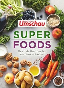 Apotheken Umschau: Superfoods: Gesunde Kraftquellen aus unserer Heimat (Die Buchreihe der Apotheken Umschau, Band 3) - 1