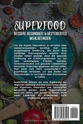 Superfood: Bessere Gesundheit & gesteigertes Wohlbefinden: Superfood Kochbuch mit 34 Rezepten für bessere Gesundheit, Vitalität, Fitness, zum Abnehmen und mit Superfood Erklärungen - 2